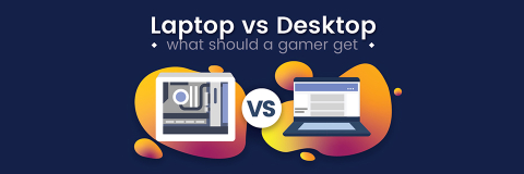 Should I Get A Gaming Laptop Or A Gaming Desktop?