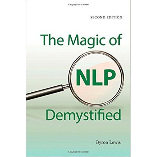 Magic of NLP Demystified (Second Edition)