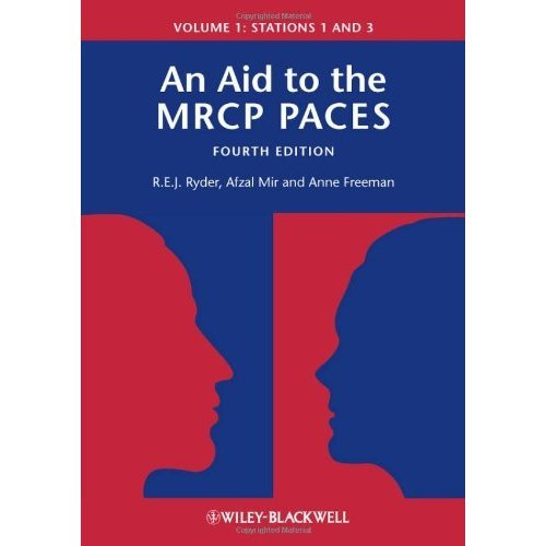 An Aid to the MRCP PACES: Stations 1 and 3 v. 1