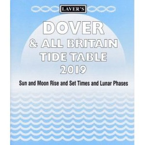 Laver's Dover & All Britain Tide Table 2019
