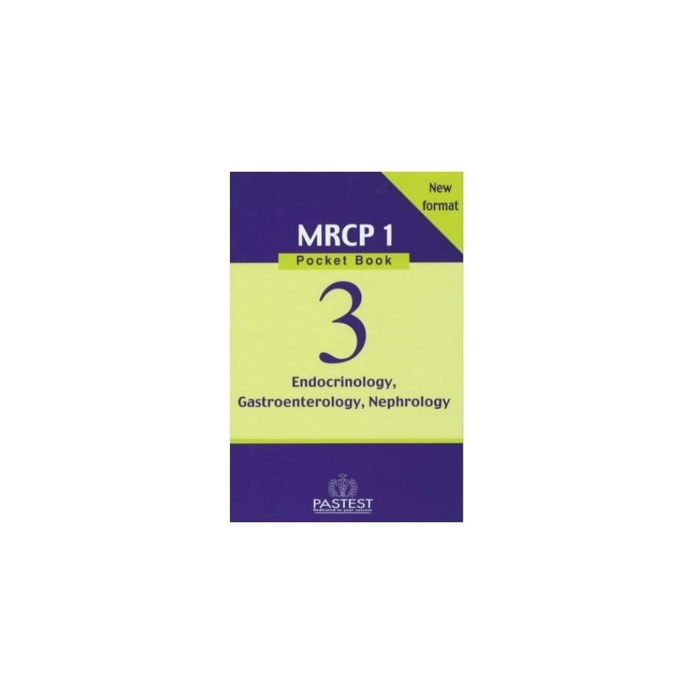 Gastroenterology, Endocrinology, Nephrology (new Mrcp 1 Pocket Book)