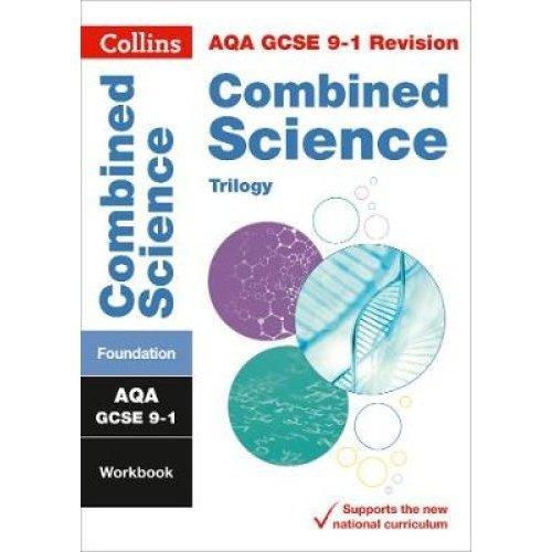 AQA GCSE 9-1 Combined Science Trilogy Foundation Workbook