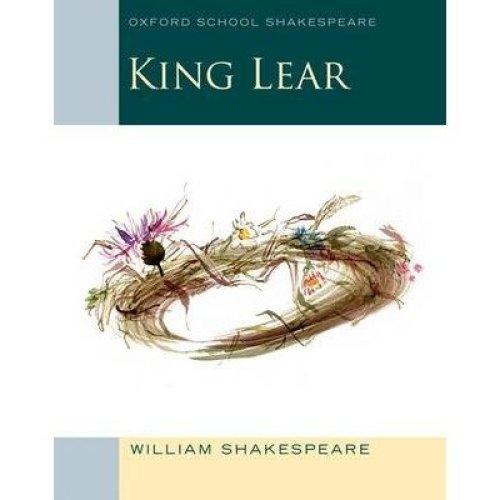 Oxford School Shakespeare: King Lear