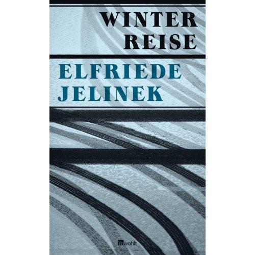 Winterreise: Ein Theaterstück