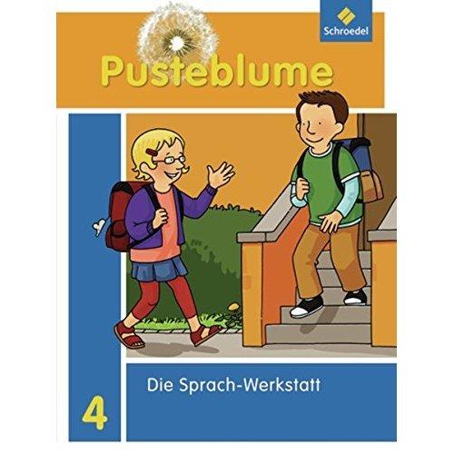 Pusteblume. Die Werkstatt-Sammlung 4: Sprach-Werkstatt - Ausgabe 2010