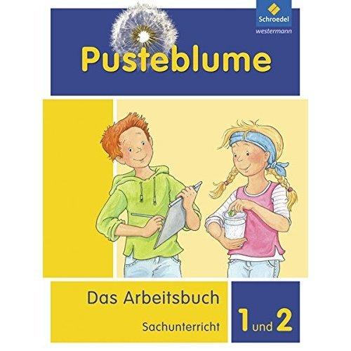 Pusteblume. Das Arbeitsbuch Sachunterricht 1 und 2. Arbeitsbuch. Allgemeine Ausgabe: Ausgabe 2013