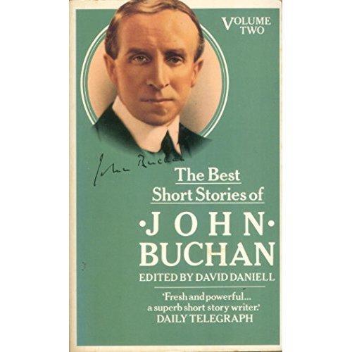 The Best Short Stories of John Buchan : Volume Two