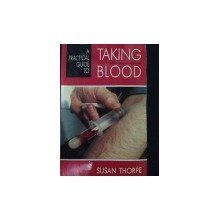 A Practical Guide to Taking Blood