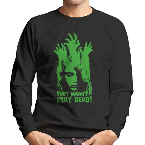 They Wont Stay Dead Night Of The Living Dead Men's Sweatshirt