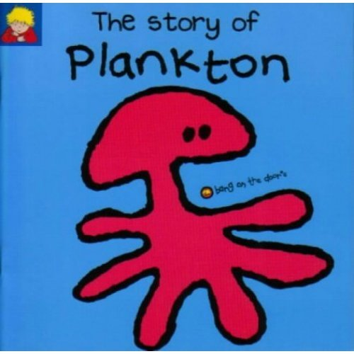 The Story of Plankton (Bang on the Door)