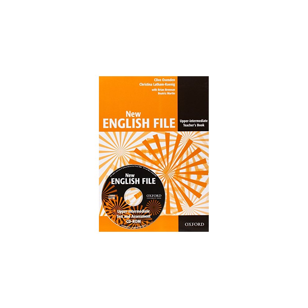 New English File: Upper-Intermediate: Teacher's Book with Test and  Assessment CD-ROM: Six-level general English course for adults: Teacher's  Book