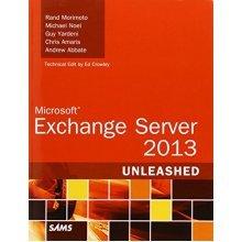 Microsoft Exchange Server 2013 Unleashed