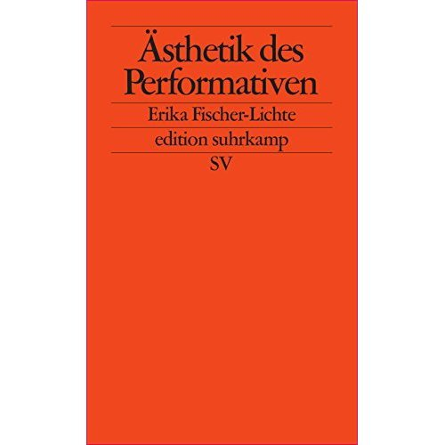 Ästhetik des Performativen.