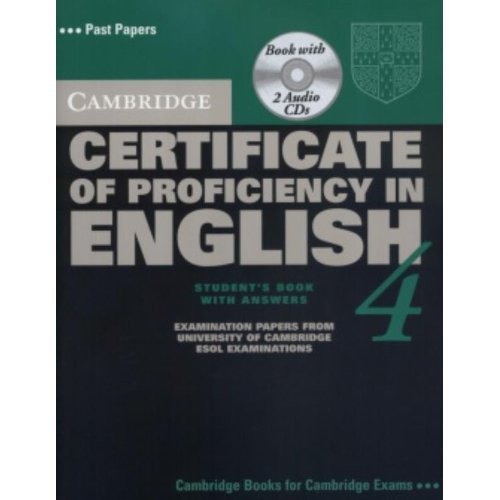 Cambridge Certificate of Proficiency in English 4 Self Study