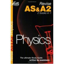 Physics (Revise AS & A2 (Combined))