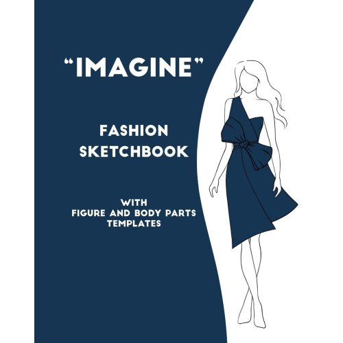"Fashion sketchbook with figure and body parts templates ""IMAGINE"""