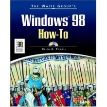 The Waite Group's Windows 98 How-to
