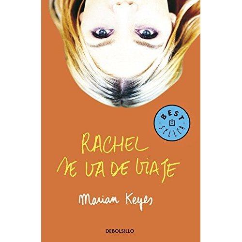 Rachel Se Va De Viaje / Rachel's Holiday (Best Seller)