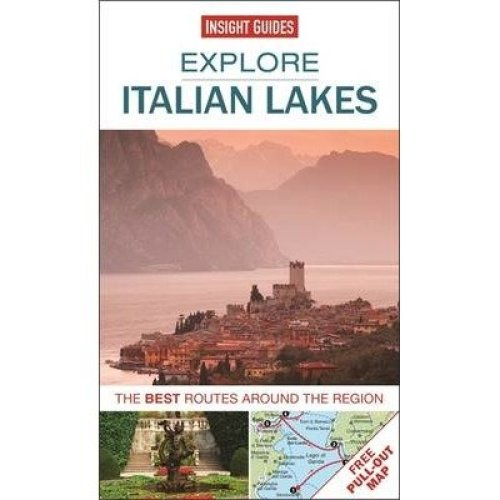 Insight Guides: Explore Italian Lakes