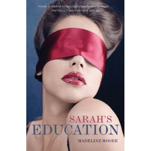 Sarah's Education by Madeline Moore