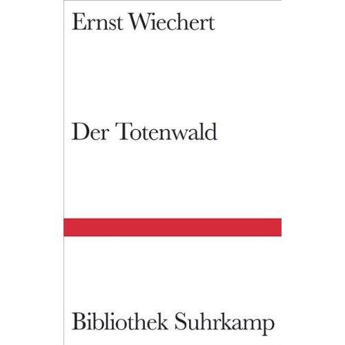 Der Totenwald: Ein Bericht
