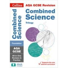 Collins Gcse Revision and Practice: New Curriculum: Aqa Gcse Combined Science Trilogy Foundation Tier All-in-one Revision and Practice