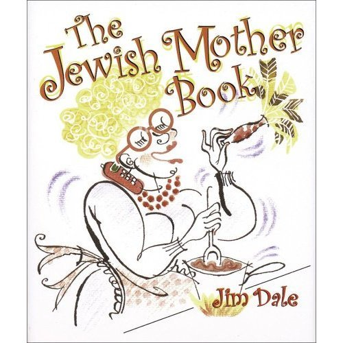 The Jewish Mother Book (Little Books (Andrews & McMeel))
