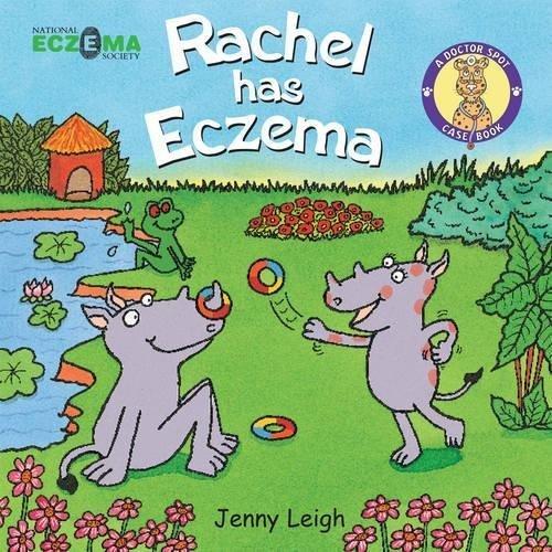 Rachel has Eczema (A Doctor Spot Case Book)