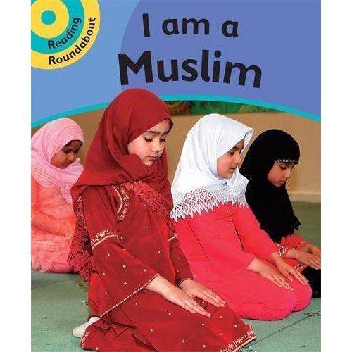 I am Muslim: Bk. 4 (Reading Roundabout)