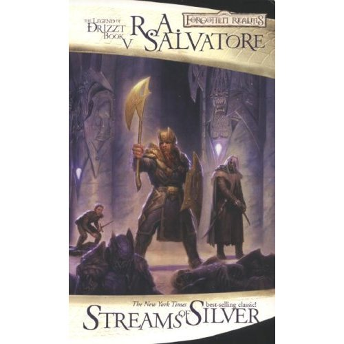 Streams of Silver: The Legend of Drizzt, Book V (Forgotten Realms Novel: Legend of Drizzt): Icewind Dale Trilogy Pt. 2
