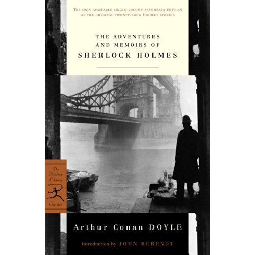 The Adventures and Memoirs of Sherlock Holmes (Modern Library)