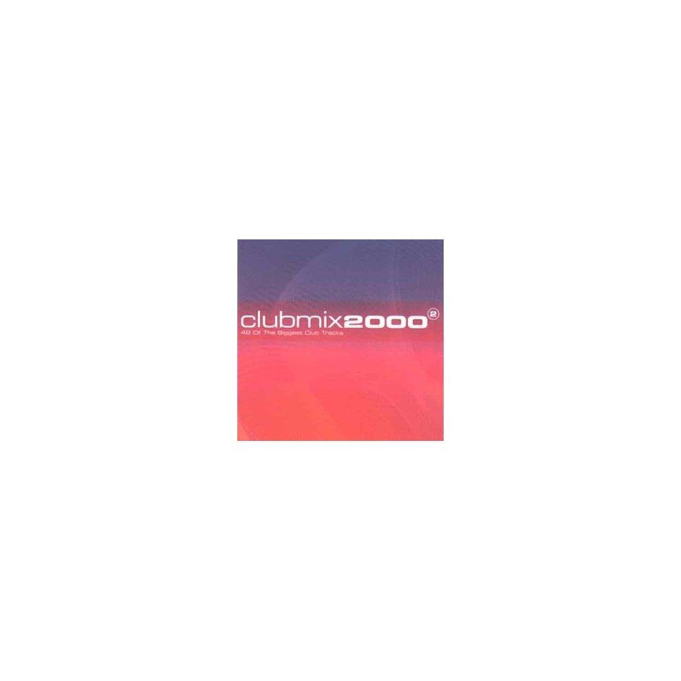 Club Mix 2000 Vol 2: 42 of the Biggest Club Tracks