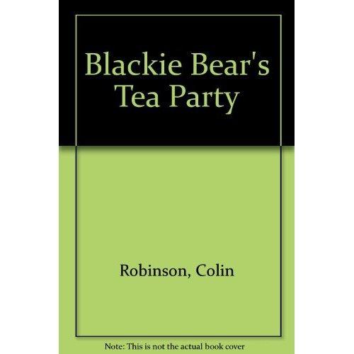 Blackie Bear's Tea Party