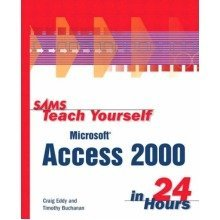 Sams Teach Yourself Access 2000 in 24 Hours