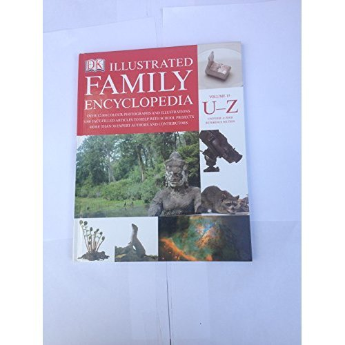 The Dorling Kindersley Illustrated Family Encyclopedia Volume 15 U-Z : Universe to Zoos