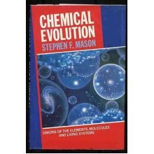 Chemical Evolution: Origins of the Elements, Molecules and Living Systems