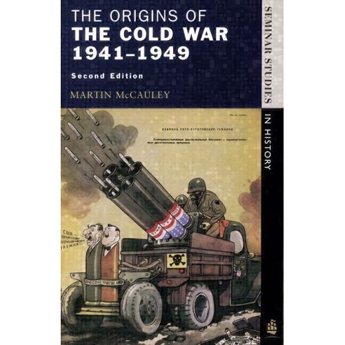 The Origins of the Cold War 1941-1949 (Seminar Studies In History)