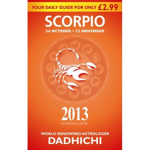 Scorpio 2013 (Mills & Boon Horoscopes)