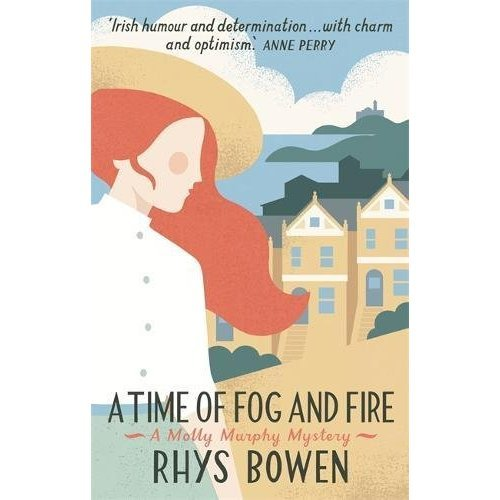 Time of Fog and Fire (Molly Murphy)