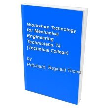 Workshop Technology for Mechanical Engineering Technicians: T4 (Technical College)