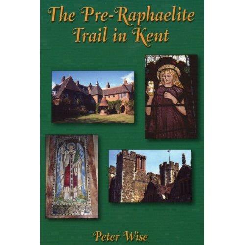 The Pre-Raphaelite Trail in Kent