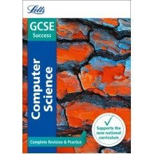 Letts Gcse Revision Success - New Curriculum: Gcse Computer Science Complete Revision & Practice