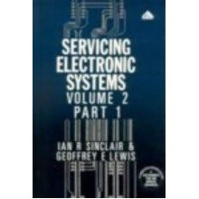 Servicing Electronic Systems: V.2: Basic Principles and Circuitry (core Studies) Vol 2 (servicing Electronic Systems Series)