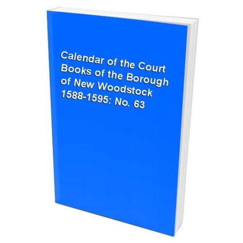 Calendar of the Court Books of the Borough of New Woodstock 1588-1595: No. 63