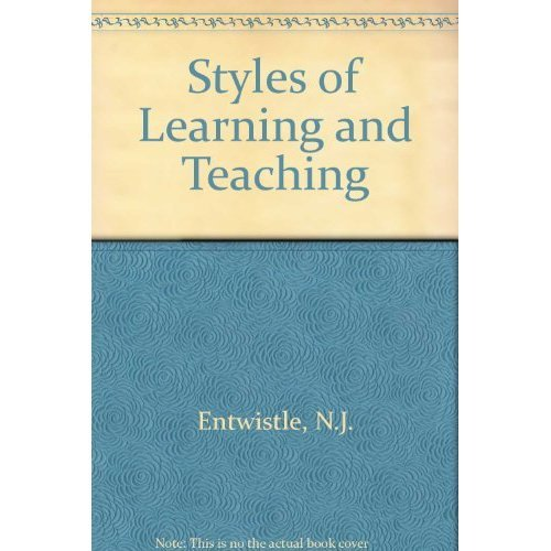 Entwistle ?styles? Of Learning & Teaching - An Int Gratout Etc - Now Under David Fulton Isbn