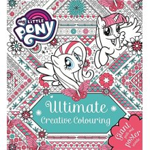 Ultimate Creative Colouring: With Giant Pull-out Poster (My Little Pony)