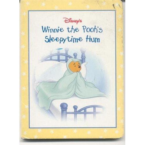 Disney's: Winnie The Pooh's Sleepytime Hum Edition: Reprint