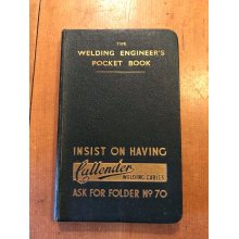 "VINTAGE ""THE WELDING ENGINEER'S POCKET BOOK"" ILLUSTRATED HARDBACK BOOK"