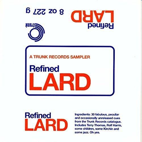Refined Lard: A Trunk Records Sampler [CD]