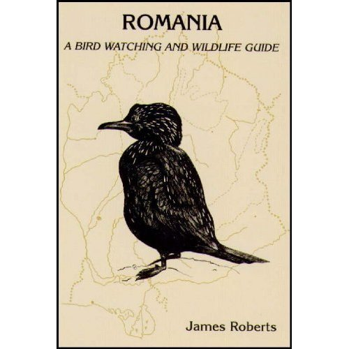 Romania: A Birdwatching and Wildlife Guide